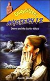 Dawn and the Surfer Ghost (Babysitters Club Mystery, #12)