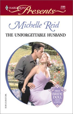The Unforgettable Husband by Michelle Reid