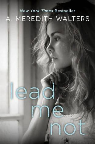 Lead Me Not (Twisted Love, #1)