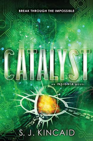 Catalyst (Insignia #3) - S. J. Kincaid epub download and pdf download