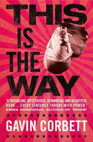 This Is the Way: A Novel