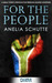 For the People by Anelia Schutte