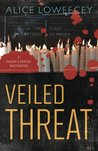 Veiled Threat (A Falcone & Driscoll Investigation)