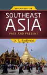 Southeast Asia: Past And Present (Seventh Edition)