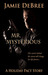 Mr. Mysterious (The Holiday Pact)