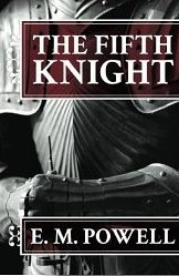 Free Download The Fifth Knight PDF by E.M. Powell