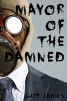 Mayor of the Damned (Sven the Zombie Slayer, Book 3)