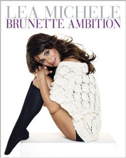 Brunette Ambition - Lea Michele epub download and pdf download