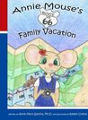 Annie Mouse's Route 66 Family Vacation by Anne M. Slanina