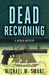 Dead Reckoning (Bequia Mysteries #1)