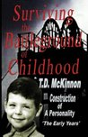 Surviving the Battleground of Childhood (Construction of a Personality)