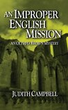 An Improper English Mission: An Olympia Brown Mystery (The Olympia Brown Mysteries)