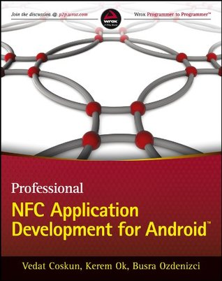 Professional NFC Application Development for Android  by  Vedat Coşkun
