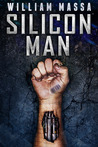 Silicon Man (Silicon World #1)