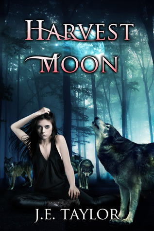 Harvest Moon by J.E. Taylor