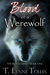 Blood of a Werewolf (Blood #1)