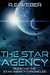 The Star Agency (The Star Agency Chronicles, #1)