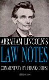 Abraham Lincoln's Law Notes