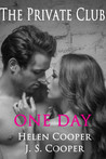 One Day (Private Club, #3)