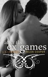 After the Ex Games (The Ex Games, #4)