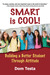 Smart is Cool: Building a B...