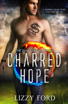 Charred Hope (Heart of Fire, #3)