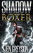 Shadow Boxer (Alterations #2)