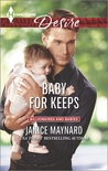 Baby for Keeps (Kavanaghs of Silver Glen #2; Billionaires and Babies, #46)