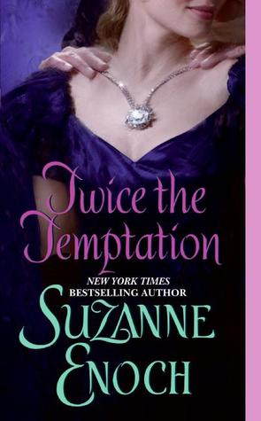 Twice the Temptation by Suzanne Enoch