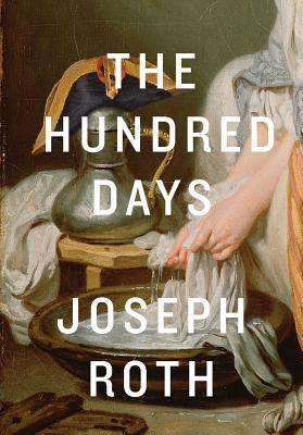 The Hundred Days by Joseph Roth