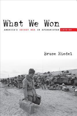 What We Won by Bruce Riedel