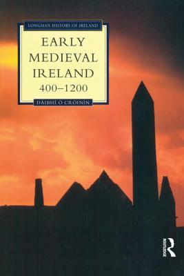 Download for free Early Medieval Ireland 400-1200 PDF