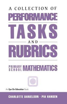 A Collection of Performance Tasks and Rubrics (Primary School Mathematics)