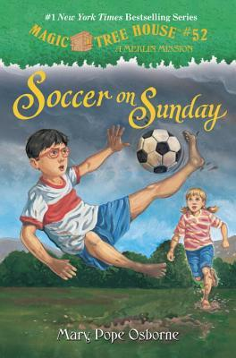 "Soccer on Sunday (Magic Tree House ""Merlin Missions"" #52)"
