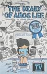 The Diary of Amos Lee 1: I Sit, I Write, I Flush! (The Diary of Amos Lee, #1)