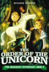 The Order of the Unicorn (The Imaginary Veterinary, #4)