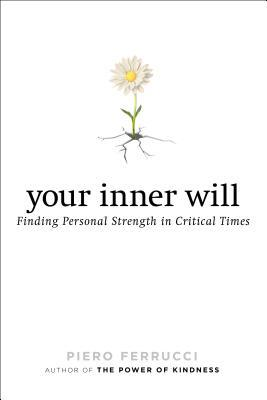 Your Inner Will: Finding Personal Strength in Critical Times