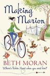 Making Marion by Beth  Moran