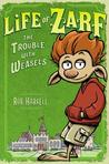 Life of Zarf: The Trouble with Weasels