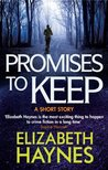 Promises to Keep: A Short Story