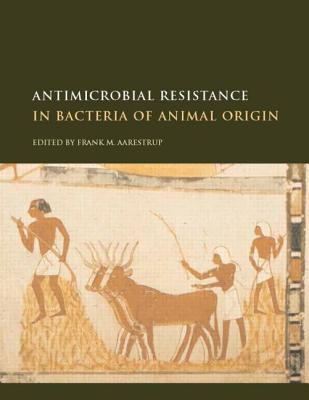 Antimicrobial Resistance In Bacteria Of Animal Origin