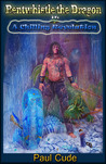 Bentwhistle The Dragon in A Chilling Revelation (Book 2)