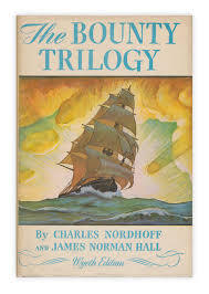 The Bounty Trilogy: Comprising Mutiny on the Bounty; Men Against the Sea; Pitcairn's Island