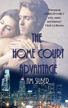 The Home Court Advantage by N.M. Silber