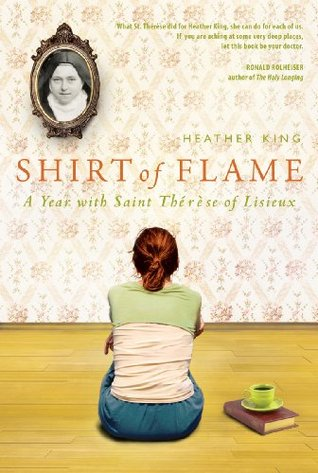 Shirt of Flame by Heather King