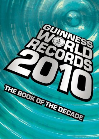GUINNES WORLD RECORDS 2010