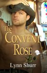 The Convent Rose (The Roses)