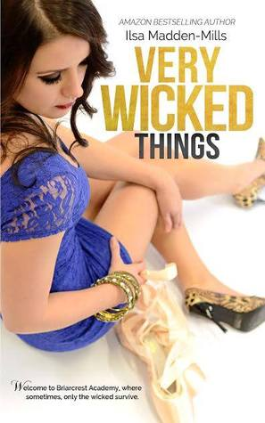 Very Wicked Things (Briarcrest Academy, #2)