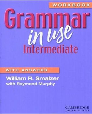 Grammar in Use. Intermediate. With Answers. Workbook