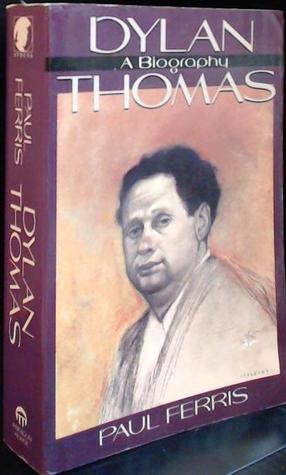 the life and times of author dylan thomas Dylan thomas - poet - dylan marlais thomas, born october 27, 1914, in south wales, was the archetypal romantic poet of the popular american imagination—he was flamboyantly theatrical, a heavy drinker, engaged in roaring disputes in public, and read his work aloud with tremendous depth of feeling and a singing welsh lilt.